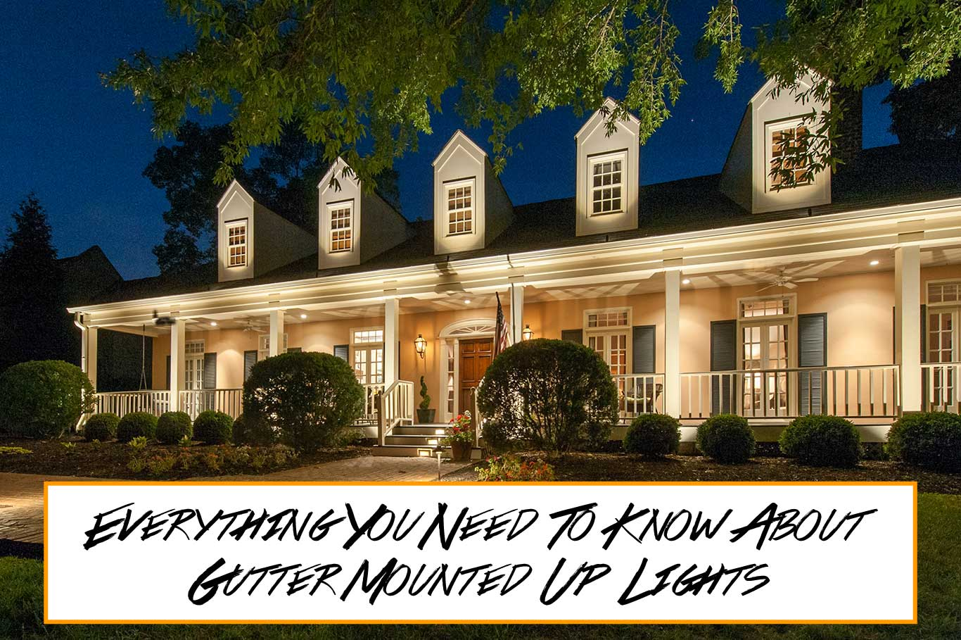 Everything You Need to Know about Gutter Mounted Up Lights